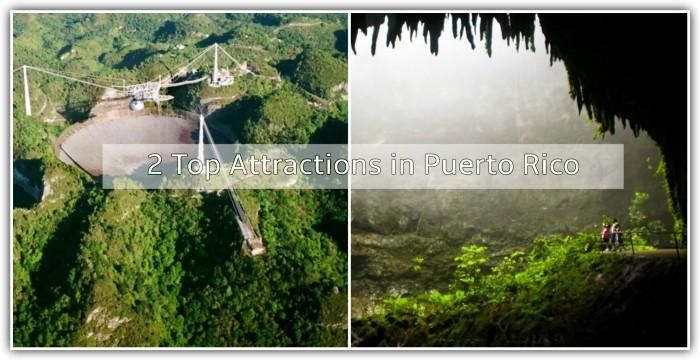 2 Top Attractions in Puerto Rico